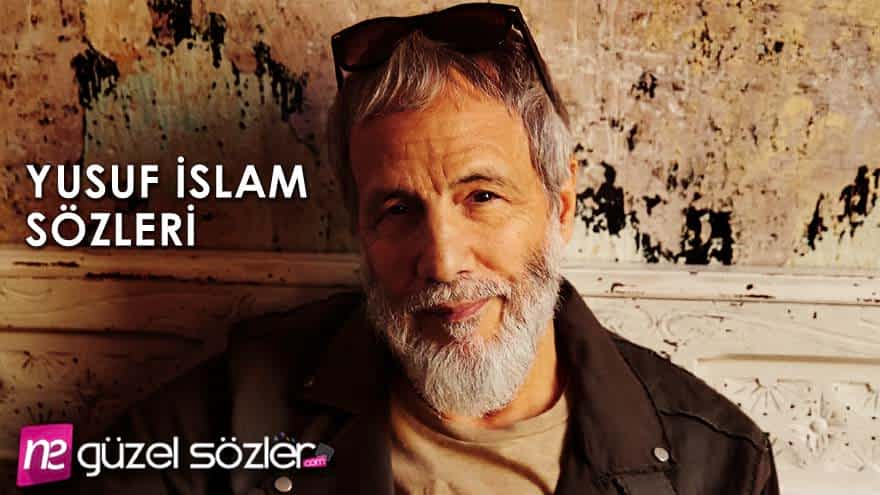 Yusuf İslam Sözleri