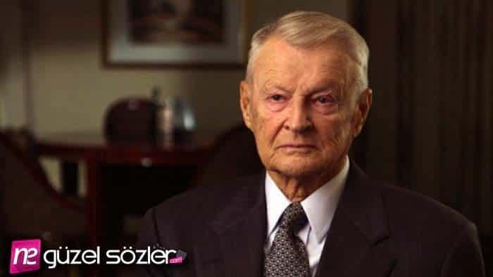 Zbigniew Brzezinski Sözleri