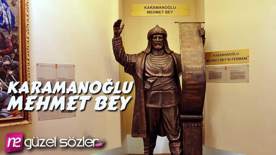 Karamanoğlu Mehmet Bey Sözleri