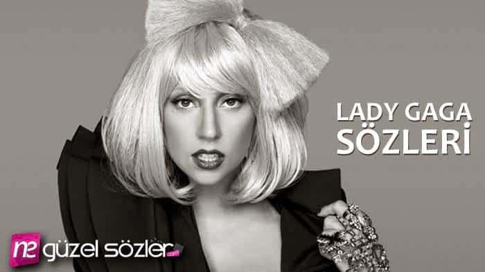 Lady Gaga Sözleri