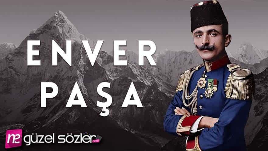 Enver Paşa Sözleri