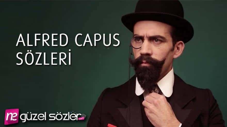 Alfred Capus Sözleri