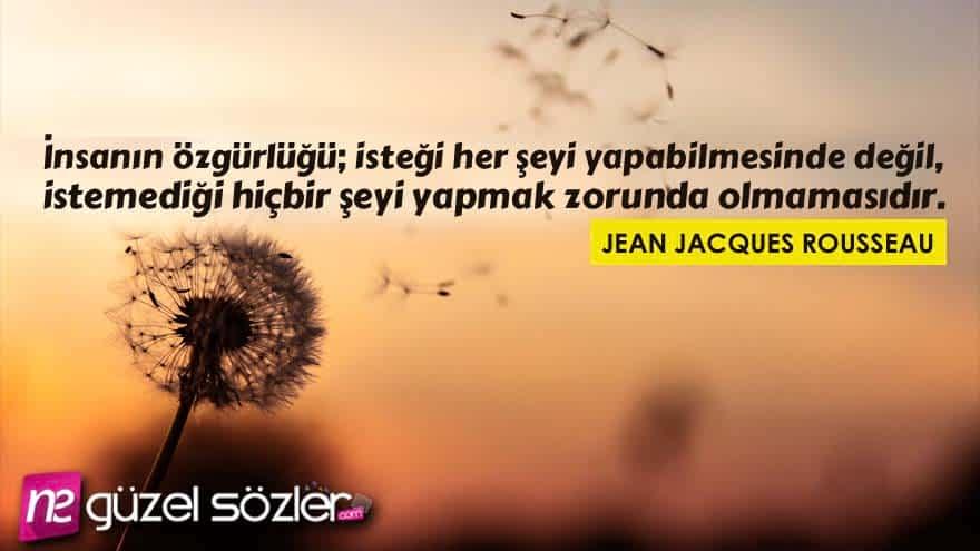 Jean Jacques Rousseau Sözleri