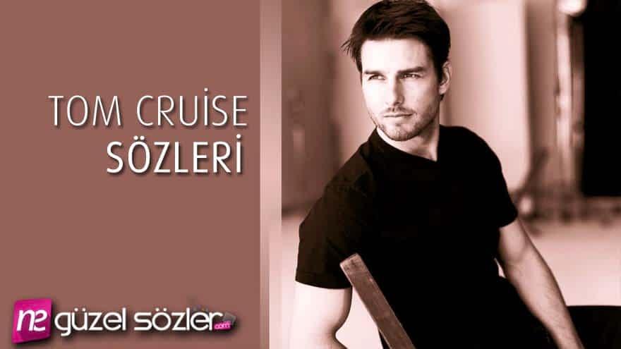 Tom Cruise Sözleri