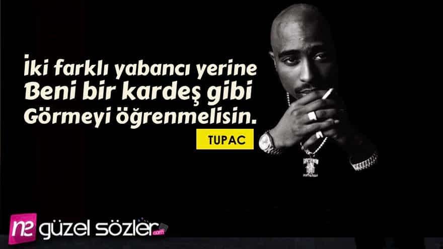 Tupac Shakur Güzel Sözler