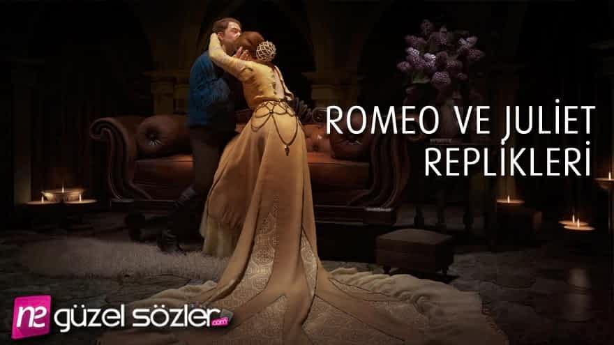 Romeo ve Juliet Replikleri