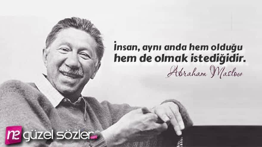 Abraham Maslow Sözleri