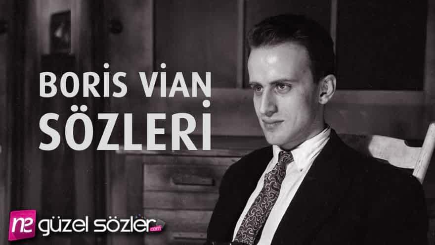 Boris Vian Sözleri