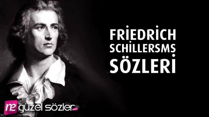 Friedrich Schiller Güzel Sözler