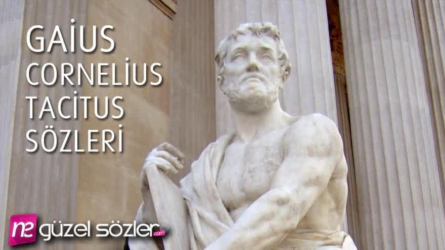 Gaius Cornelius Tacitus Sözü