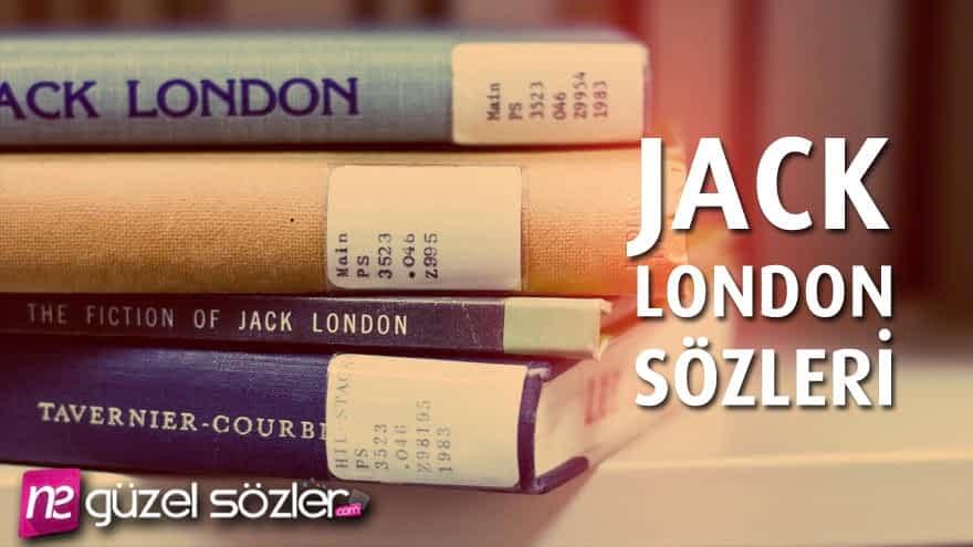 Jack London Güzel Sözler
