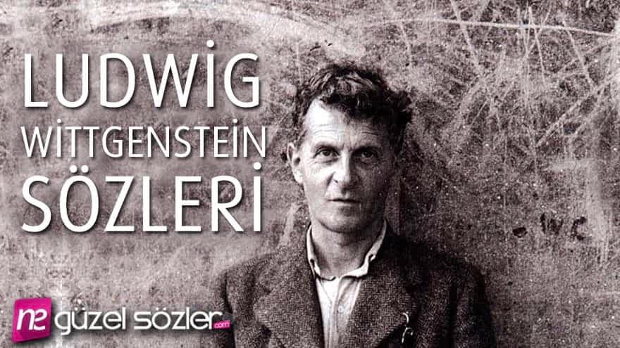 Ludwig Wittgenstein Sözleri