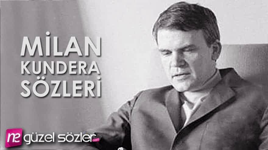 Milan Kundera Söz