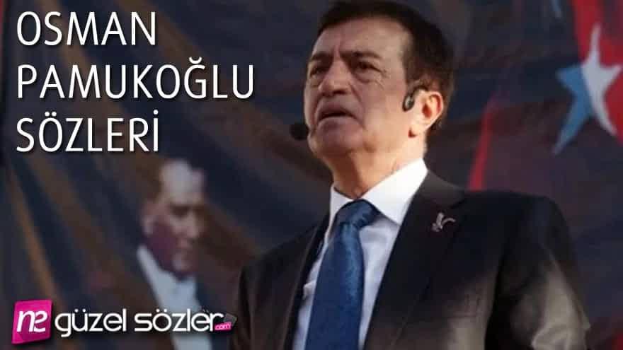 Osman Pamukoğlu Sözleri