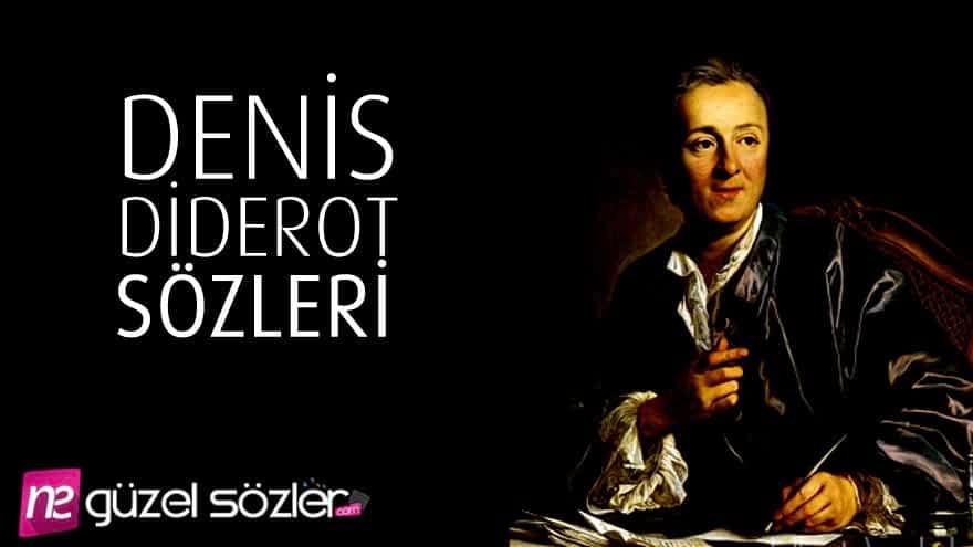 Denis Diderot Alıntılar