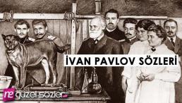 İvan Pavlov Sözleri