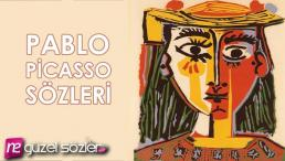 Pablo Picasso Sözleri