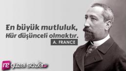 Anatole France Sözleri