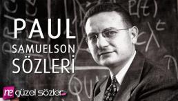 Paul Samuelson Sözleri